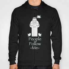 People Follow Me Hoody