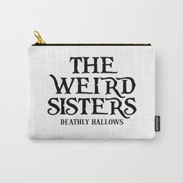THE WEIRD SISTERS Carry-All Pouch