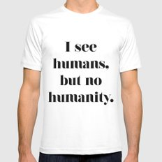 HUMANITY? Mens Fitted Tee MEDIUM White