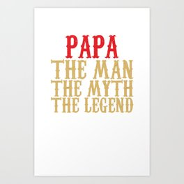 Papa - The Man Art Print