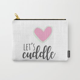 Let's Cuddle Carry-All Pouch