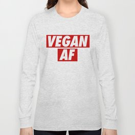 Vegan AF Long Sleeve T-shirt