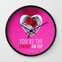 You're the Cherry on Top Wall Clock