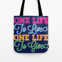 One Life Tote Bag