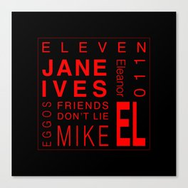 Eleven:Stranger Things - tvshow Canvas Print