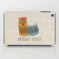 yorkie iPad Cases featuring Yorkie by 52 Dogs