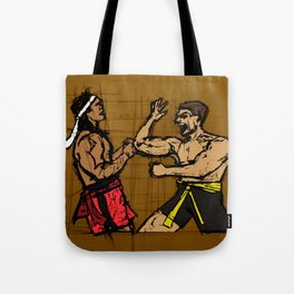 you fought with inspiration Tote Bag
