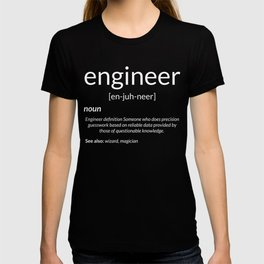 Gift for Engineer College Major Engineer Definition Gift T-shirt
