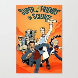 Super Friends of Science! Canvas Print