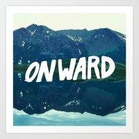 onward Art Prints featuring Onward by Good Sense