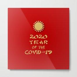 2020 Year Of The ... Metal Print
