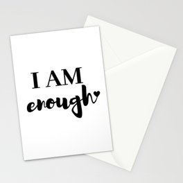 I AM enough <3 Stationery Cards