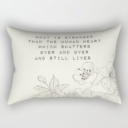 what is stronger than the human heart - R. Kaur Collection Rectangular Pillow