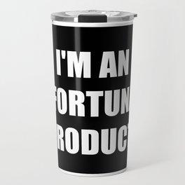 I'm An Unfortunate Product Travel Mug