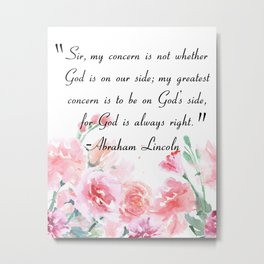 God is always right Metal Print
