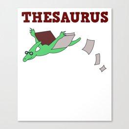 Funny Thesaurus Dinosaur Shirt Thesaurus Rex t-shirt THESAURUS BOOK 2 Canvas Print