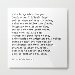My Wish For You, Ralph Waldo Emerson, Quote Metal Print