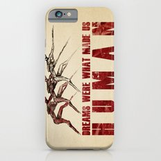 Dreams... Slim Case iPhone 6s