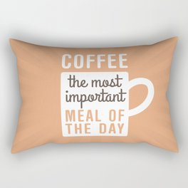 Coffee The Most Important Meal Rectangular Pillow