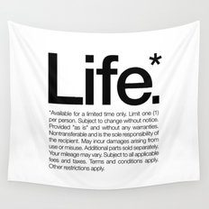 Life.* Available for a limited time only. (White) Wall Tapestry