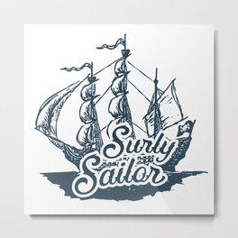 Surly Sailor Metal Print