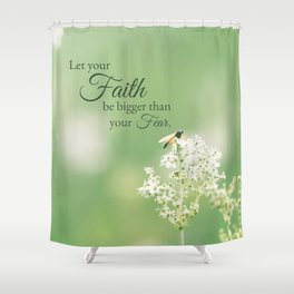 """Let your Faith…"" Quote Flowers Shower Curtain"