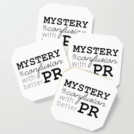 Mystery is just confusion with better PR Coaster