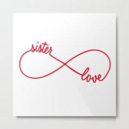 Sister love, infinity sign Metal Print