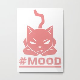 #MOOD Cat Pink Metal Print