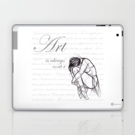 Art is Always Worth it Laptop & iPad Skin