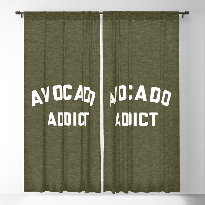 Avocado Addict Funny Quote Blackout Curtain