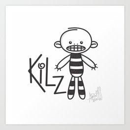 kilz Art Print