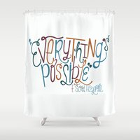 fitzgerald Shower Curtains featuring Everything's Possible by Chelsea Herrick