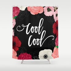 Cool_Cool Shower Curtain