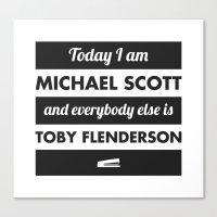 michael scott Canvas Prints featuring Today I am Michael Scott by The LOL Shop