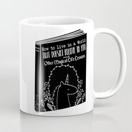 Believe in Unicorns Coffee Mug