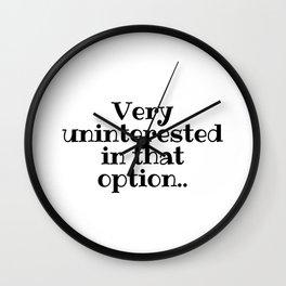 Very Uninterested, Schitts Creek Wall Clock