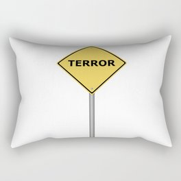 Terror Warning Sign Rectangular Pillow