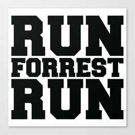 Run Forrest Run Canvas Print