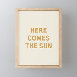 Here comes the sun Framed Mini Art Print