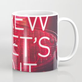 Just Do It. Coffee Mug