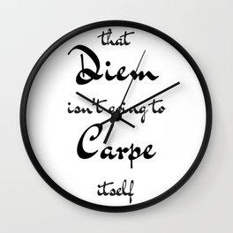 Carpe that Diem Wall Clock