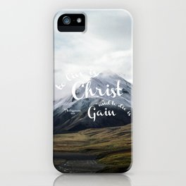 To Live is Christ and to Die is Gain Philippians 1:21 Typography Bible Landscape Art iPhone Case