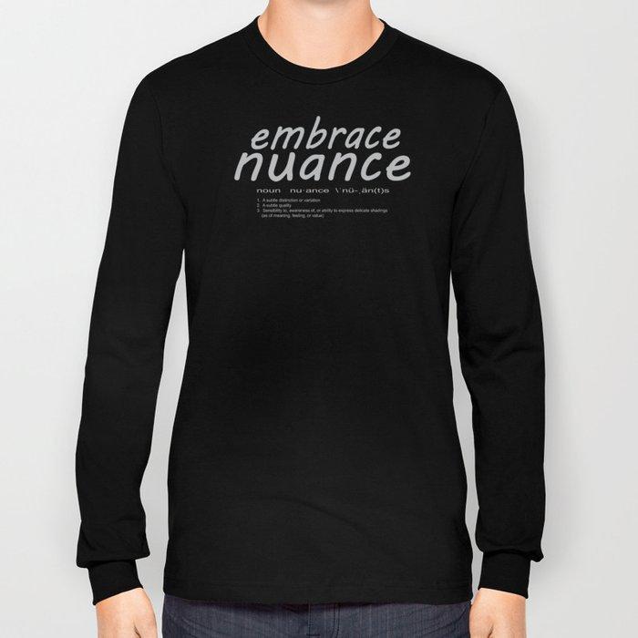 Embrace Nuance Long Sleeve T-shirt