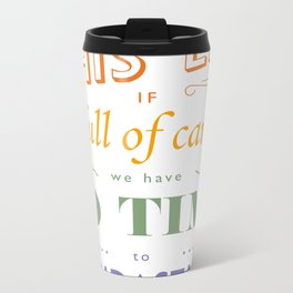 What is this life? Metal Travel Mug