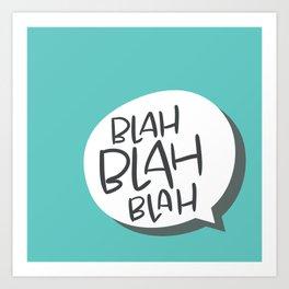 blahBLAHblah Art Print