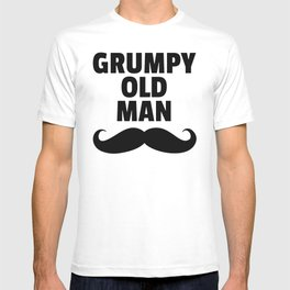 Grumpy Old Man Funny Quote T-shirt