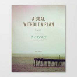 A Goal Without A Plan Canvas Print