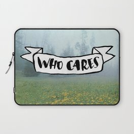 Who Cares Laptop Sleeve