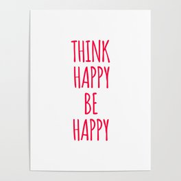 Think Happy Be Happy Design Poster